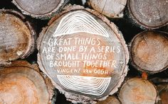 inspirational quote, great things, small things, togethr, be inspired, start small, thorn + sparrow