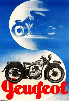 "swanngalleries: "" Peugeot Circa 1930 A classic poster design for a classic motorcycle. By Max Ponty. Bike Poster, Motorcycle Posters, Motorcycle Art, Bike Art, Futuristic Motorcycle, Classic Motorcycle, F1 Posters, Art Deco Posters, Vintage Advertisements"