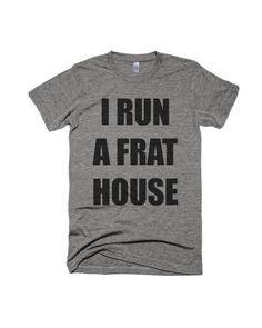 I Run a Frat House Shirt-Boy Mom Shirt-Baby Shower Gift - Funny Mom Shirts - Ideas of Funny Mom Shirts - I Run a Frat House Shirt-Boy Mom Shirt-Graphic Shirt-Typography Shirt-Gift Mom Of Boys Shirt, Dad To Be Shirts, Boys Shirts, Cute Shirts, Funny Shirts, Graphic Tee Shirts, Printed Shirts, Baby Shower Gifts For Boys, Mom Humor