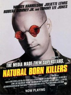 Directed by Oliver Stone. With Woody Harrelson, Juliette Lewis, Tom Sizemore, Rodney Dangerfield. Two victims of traumatized childhoods become lovers and psychopathic serial murderers irresponsibly glorified by the mass media. Natural Born Killers, Robert Downey Jr, Woody, Dale Dye, Quentin Tarantino Films, Steven Wright, Oliver Stone, Tommy Lee Jones, Downey Junior