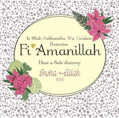 Fi amanillah Have a safe journey Islamic Wedding Quotes, Beautiful Islamic Quotes, Islamic Inspirational Quotes, Inspiring Quotes, Happy Journey Quotes, Guest Room Baskets, Muslim Greeting, Wedding Day Wishes, Ayatul Kursi