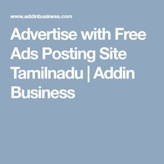 Advertise with Free Ads Posting Site Tamilnadu Business Offer, Free Ads, Advertising, Website, Things To Sell