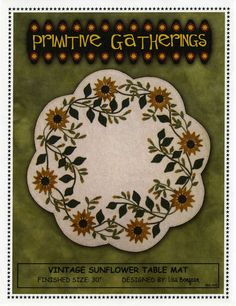 Primitive Gatherings Vintage Sunflower Table mat Pattern Wool Applique