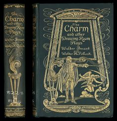 Walter Besant, The charm (London: Chatto & Windus, 1896). Ref: G 822.8 BES 1896.
