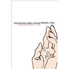 The Buenos Aires Affair (Argentinian Literature Series)