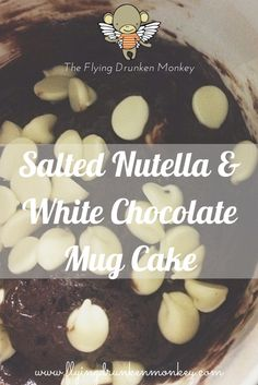 I share my recipe for Salted Nutella and White Chocolate Mug Cake. Yup, yummy, gooey cake that you can make in just 5 minutes! Mug Recipes, Bread Recipes, Gooey Cake, Chocolate Mug Cakes, White Chocolate, Nutella, Caramel, Flying Monkey, Treats