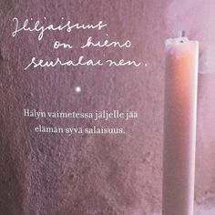 """Joku jossain odottaa sitä, mitä sinulla on sisälläsi"" – 7 voimakuvaa itsensä etsijälle Take What You Need, Boho Beautiful, Peace Of Mind, Pillar Candles, Finland, Spirituality, Mindfulness, Thoughts, Sayings"