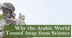 Why the Arabic World Turned Away from Science - The New Atlantis