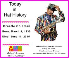 June 11 Today in Hat History.  Jazz innovator dies at age 85.