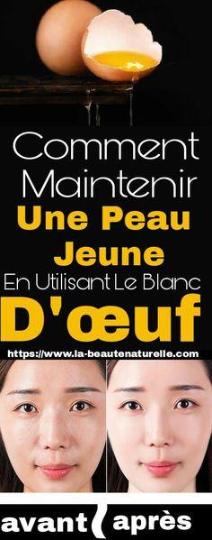 Masque Au Blanc D'oeuf Maintenir Une Peau Jeune #masque #blanc #oeuf #peau #jeune