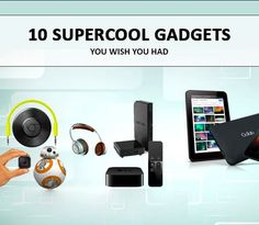 The Future Is Now! Check out this list of 10 supercool #Gadgets that we have hunted just for you. #Technology #Gadgets #GedgetsLife #TechLife #GadgetLove #TechGadgets