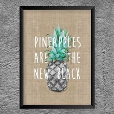 Pôster Pineapples are the new Black
