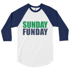 Sunday Funday-raglan shirt