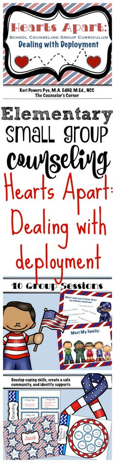 Hearts Apart: Elementary small group counseling curriculum for helping students deal with separation during deployment from The Counselor's Corner