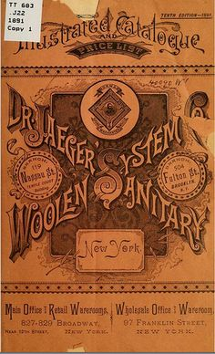 1891 Typography ~ Catalogue for Dr Jaegers Woolen Sanitary System (nice typography and fascinating articles and illustrations)