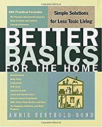 Better Basics for the Home: Simple Solutions for Less Toxic Living by Annie Berthold-Bond [Easy, cost-effective formulas for home, garden, and personal care--this book is a keeper] health naturally health food Ansel Adams, Diy Cleaning Products, Cleaning Hacks, Diy Products, Beauty Products, Cleaning Recipes, Cleaning Solutions, Natural Products, Cleaning Supplies