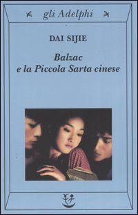 Dai Sije, Balzac e la piccola sarta cinese