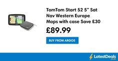 "TomTom Start 52 5"" Sat Nav Western Europe Maps with case Save £30 Free C+C, £89.99 at Argos"