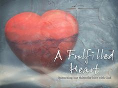A Fulfilled Heart