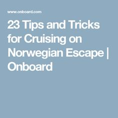 Norwegian cruise line cruises and dining rooms on pinterest for Escape room tips and tricks
