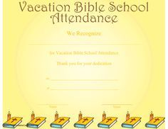 A printable certificate recognizing vacation Bible school attendance and illustrated with a row of Bibles and candles. Free to download and print