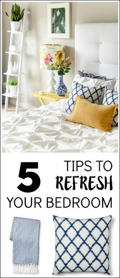 HOW TO QUICKLY REFRESH YOUR BEDROOM -