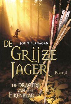 2014 Dragers van het Eikenblad (de grijze jager boek 4) by John Flanagan