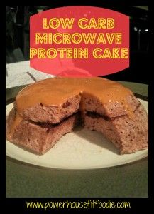 Powerhouse Protein Powder Low Carb Microwave Cake {Recipe} | Powerhouse Fit Foodie