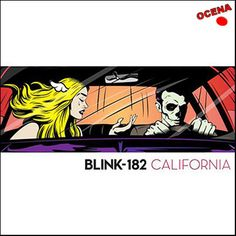 Blink-182 – California (2016) - ALBUM REVIEW | RADIO ŠIŠKA