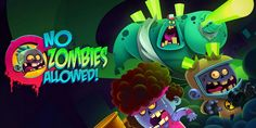 No Zombies Allowed Android Free Game Download