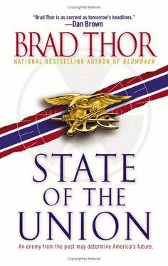 Amazon.com: State of the Union: A Thriller (9781451607925): Brad Thor: Books