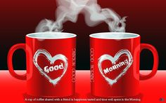 Get cute good morning greetings /messages for sweetheart girlfriend/boyfriend,best romantic good morning messages,have a good morning messages. Good Morning Love, Good Morning Coffee, Good Morning Picture, Good Morning Friends, Good Morning Messages, Morning Pictures, Good Morning Wishes, Good Morning Images, Good Morning Quotes
