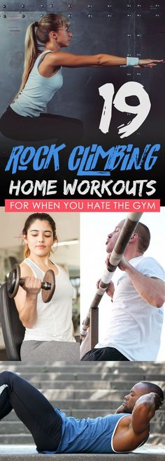 19 Rock Climbing Home Workouts for When You Hate the Gym 19 rock climbing home workouts for when you hate the gym! 19 Rock Climbing Home Workouts for When You Hate the Gym Rock Climbing For Beginners, Rock Climbing Techniques, Kids Rock Climbing, Climbing Girl, Climbing Outfits, Boulder Climbing, Rock Climbing Quotes, Climbing Pants, Climbing Holds