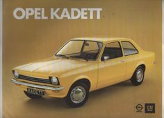 Opel Kadett C sedan Chevy Classic, Classic Cars, Chevette Hatch, Morris Minor, Car Advertising, Vintage Ads, Old Cars, Concept Cars, Cars And Motorcycles