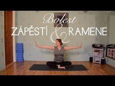 Jóga při komplikacích   BOLEST ZÁPĚSTÍ A RAMENE - YouTube Yoga Videos, Where The Heart Is, Workout, Fitness, Youtube, Sports, Diabetes, Wedding Hairstyles, Balloons