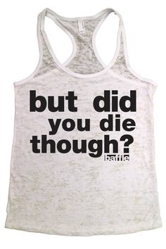 Baffle But Did You Die Though Black Text Yoga by BaffleGear