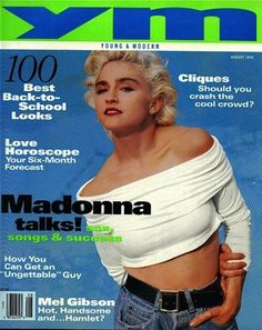"But Madonna was all, ""Ima be on the cover of this magazine a million more times than you."" 