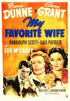 "***""My Favorite Wife"" (1940).... I love this old movie, but then it had two of my favorite actors-Cary Grant and Irene Dunne..even though they are out of my era...I love to see them in whatever they did!"