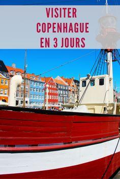 Visiter Copenhague en 3 jours - Danemark