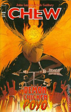 Chew Demon Chicken Poyo (2016) 1A Image Comics book covers Modern Age