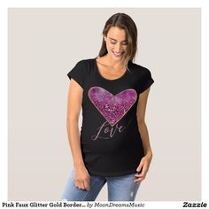 #PinkFauxGlitterHeart #GoldBorder #Love #BlackMaternityTee by #MoonDreamsDesigns #ValentineMaternityStyle #PregnancyStyle