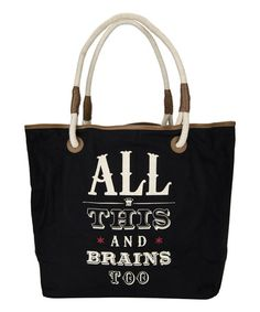 This 'All This and Brains Too' Tote by JKC Studio is perfect! #zulilyfinds