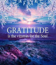 Gratitude is the vitamin for the soul. Amen for my gratitude and my enriched soul. Deep Relationship Quotes, Pinterest Foto, Motivacional Quotes, Yoga Quotes, Crush Quotes, A Course In Miracles, Attitude Of Gratitude, Gratitude Ideas, Gratitude Journals