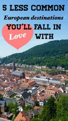5 Less Common European Destinations You'll Fall in Love With