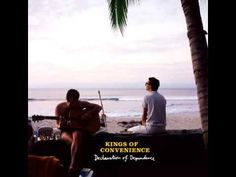 Kings of Convenience ( Declaration of Dependence Full Album)