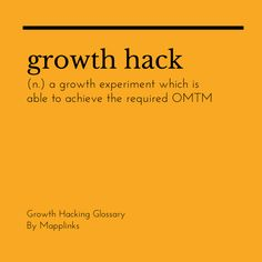 A growth experiment which is able to achieve the required OMTM. Growth Hacking, Event Marketing, Trust Me, Definitions, Experiment