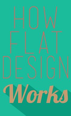 How Flat Design Works