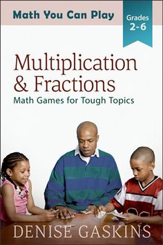 It's here! My long-awaited upper-elementary Math You Can Play games book has finally hit the online bookstores. Multiplication & Fractions features 25 kid-tested games, offering a variety…
