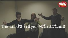 Lucy Moore, Jane Leadbetter and Martyn Payne demonstrate the Lord's Prayer with actions. You can watch on YouTube below:Here's the wording they use for the prayer:
