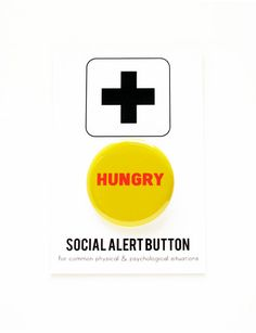 HUNGRY Social Alert Button Funny Gag Gift Food Lover